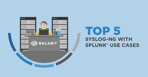 White Paper: syslog-ng PE und Splunk – eine nutzbringende Kooperation