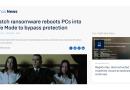 Ransomware startet PCs im abgesicherten Modus, um Schutzmechanismen auszuhebeln