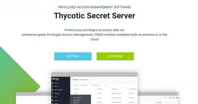 Neue Version des Secret Servers von Thycotic vereinfacht Privilegienverwaltung